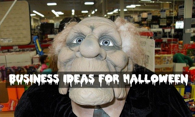 Business Ideas for Halloween