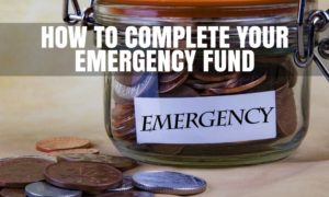 Complete emergency fund