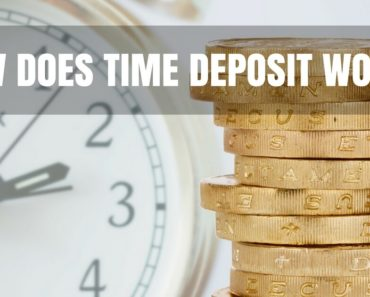 How Does Time Deposit Work