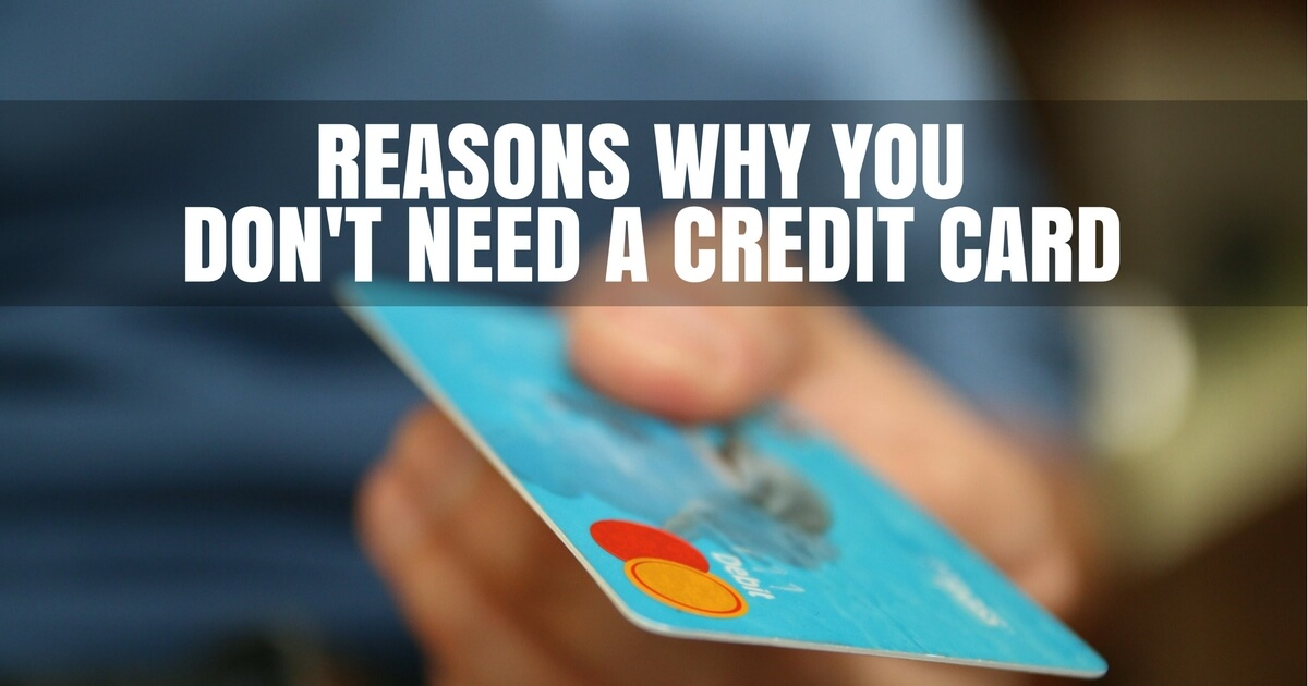 Reasons why you don39t need a credit card business news for Need business credit cards